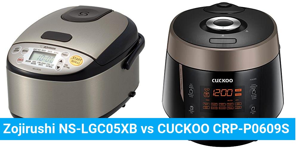 Zojirushi NS-LGC05XB vs CUCKOO CRP-P0609S