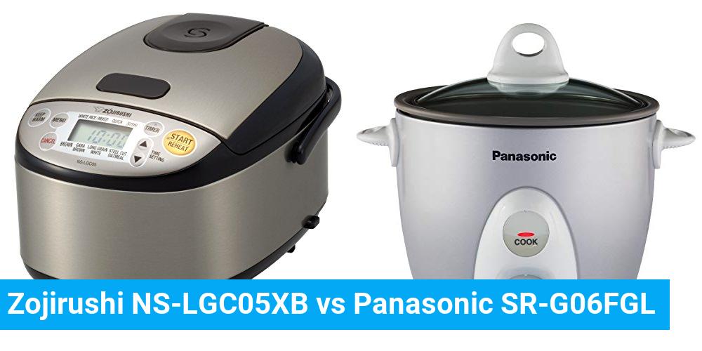 Zojirushi NS-LGC05XB vs Panasonic SR-G06FGL