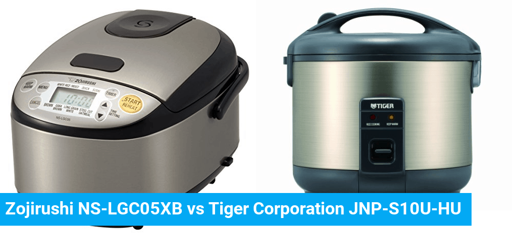 Zojirushi NS-LGC05XB vs Tiger Corporation JNP-S10U-HU