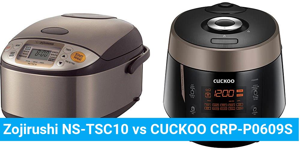 Zojirushi NS-TSC10 vs CUCKOO CRP-P0609S