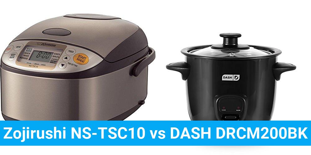 Zojirushi NS-TSC10 vs DASH DRCM200BK
