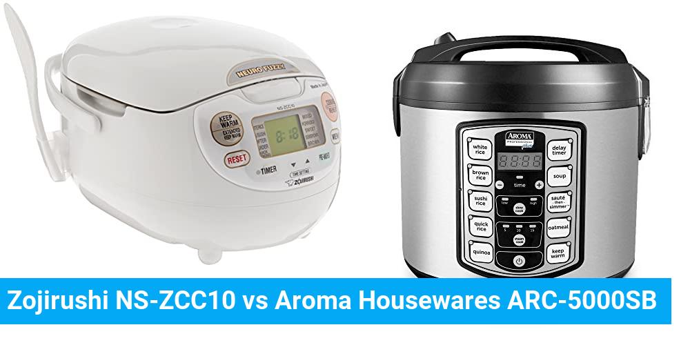 Zojirushi NS-ZCC10 vs Aroma Housewares ARC-5000SB