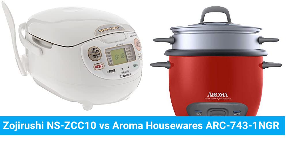 Zojirushi NS-ZCC10 vs Aroma Housewares ARC-743-1NGR