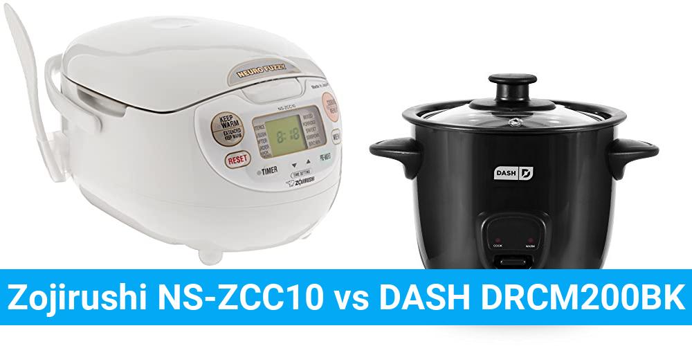 Zojirushi NS-ZCC10 vs DASH DRCM200BK