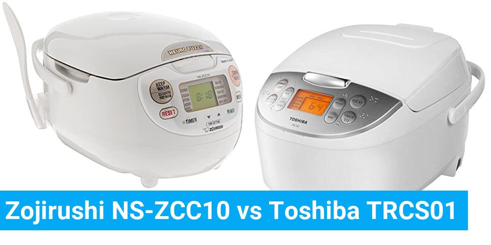 Zojirushi NS-ZCC10 vs Toshiba TRCS01