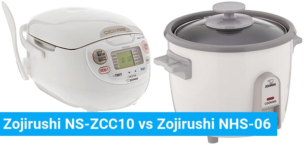 Zojirushi NS-ZCC10 vs Zojirushi NHS-06