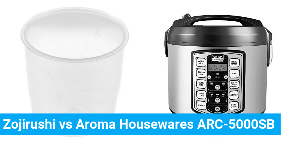Zojirushi vs Aroma Housewares ARC-5000SB