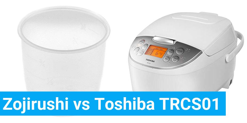 Zojirushi vs Toshiba TRCS01