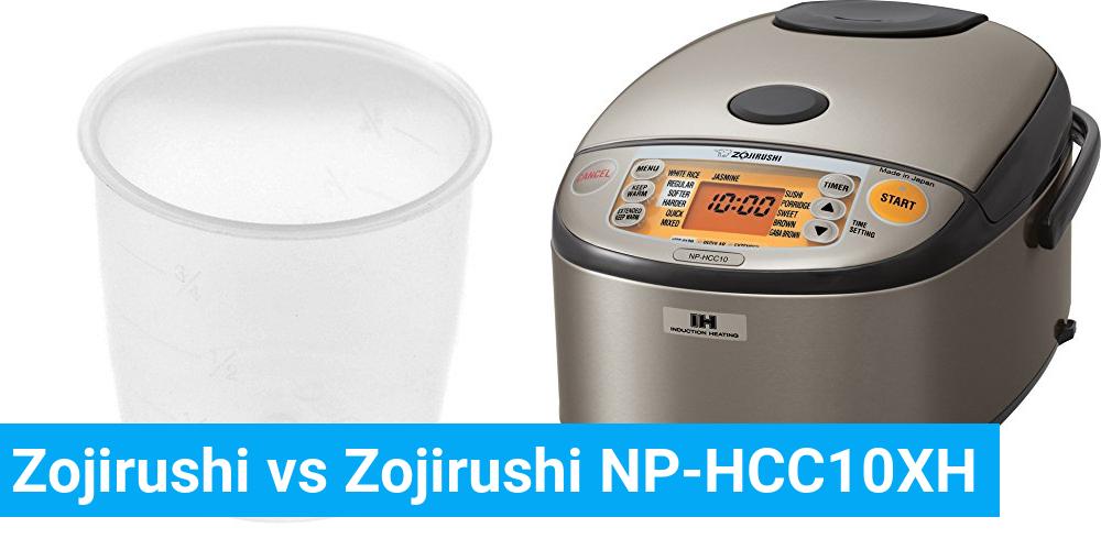 Zojirushi vs Zojirushi NP-HCC10XH